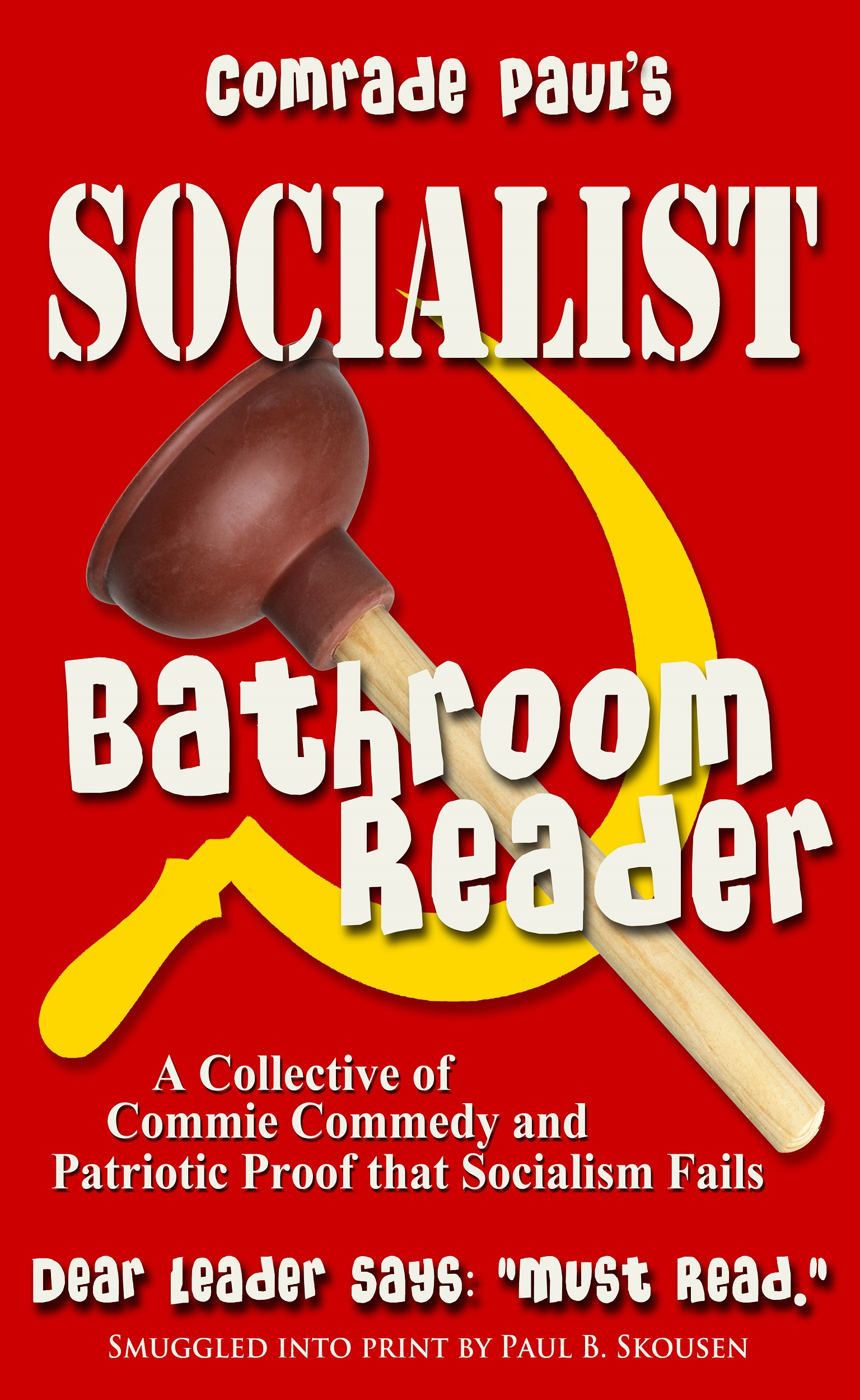 Comrade Paul's Socialist Bathroom Reader Volume 1 cover